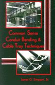 Common Sense Conduit Bending and Cable Tray Techniques Book