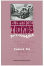 Electrical Things Boys Like to Make Book