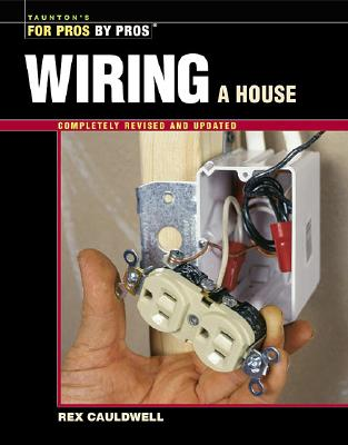 Wiring a House Book by Rex Cauldwell