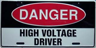 Danger High Voltage Driver Embossed Driver License Plate