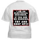 I am an Electrical Engineer T-Shirt SIZE LARGE ONLY