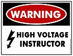 WARNING!  High Voltage Instructor Hard Hat Decal
