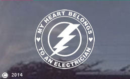 My Heart Belongs to an Electrician Vinyl Window Decal