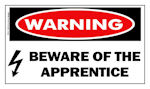 Warning Beware of the Apprentice Sticker