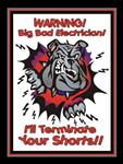 WARNING!! Big Bad Electrician:  I'll Terminate Your Shorts DECAL $2.45