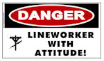 DANGER Lineworker with Attitude Sticker