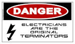 DANGER Electricians are the Original Terminators Sticker