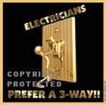Electricians Decal:  Electricians Prefer a 3-Way!!  $2.45