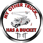 My Other Truck Has A Bucket - Lineman Hardhat Decal
