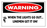 WARNING: When the lights go out, linemen get it on! Sticker
