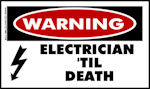 WARNING Electrician Til Death Decal Sticker