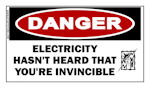 Electricity Hasnt Heard That Youre Invincible Sticker