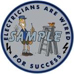 ON SALE! Electricians are Wired for Success Decal