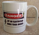 Let An Electrician Undo Your Shorts Electrician Coffee Mug