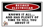 POSTER! Retired Electrician...Knows it All....etc.