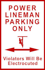Electrical Lineman Parking Sign PHASED OUT or ELECTROCUTED