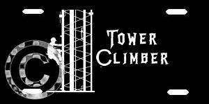 Tower Climber Metal License Plate, Dog... Life... Climber...