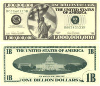 $1,000,000,000 bill  Go Back > Pics