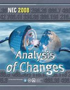 NEC 2008 Analysis of Changes IAEI AND NFPA Book