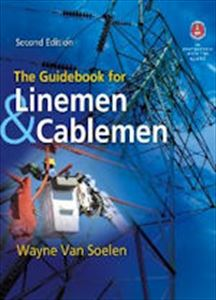 The Guidebook for Linemen & Cablemen, Second Edition Book 2012