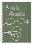Knots for Lineworkers Book - 2nd Edition