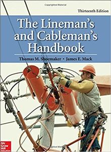 The Linemans and Cablemans Handbook 13th Edition McGraw-Hill