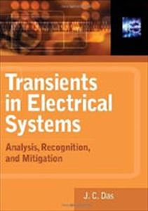 Transients in Electrical Systems Book - Hardcover 2010 **