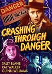 DVD Prequel to Slim the Lineman: CRASHING THROUGH DANGER