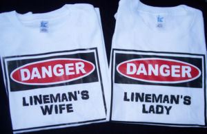 Linemans Wife or Linemans Lady T-Shirt Tees