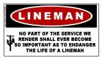 LINEMAN: No Part of the Service We Render...Sticker