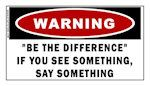 Be the Difference Warning Sticker