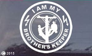 I Am My Brother's Keeper - Lineman Window Decal Sticker