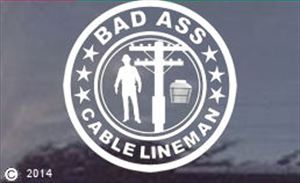 Bad Ass Cable Lineman Window Stickers Decal