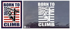Born to Climb Telephone Lineman Decal - Color or Diecut