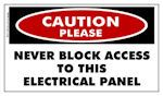 CAUTION PLEASE: Never Block Access To This Electrical Panel Sticker