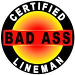 Certified Bad Ass Lineman Hard Hat Decal
