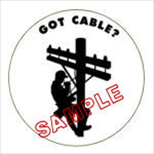 Got Cable? Cable Lineman Hard Hat Decal  $1.25