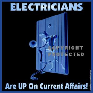 Electricians Decal:  Electricians Are UP on Current Affairs!