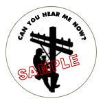 Can You Hear Me Now? Telephone Lineman Hard Hat Decal