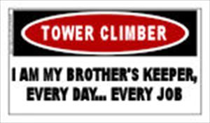 TOWER CLIMBER: I Am My Brother's Keeper Sticker