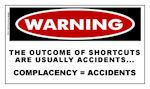 WARNING Safety Sticker: Complacency = Accidents