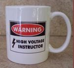 High Voltage Instructor Coffee Mug Cup
