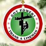 Got Power? Thank a Lineman Porcelain Christmas Ornament