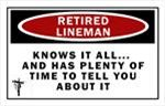 POSTER! Retired LINEMAN...Knows it All....etc.