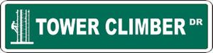 Tower Climber or CUSTOM Street Sign