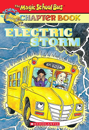 Scholastic Book: The Magic School Bus Electric Storm book for lil' apprrentices