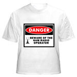 Danger Beware of the Ham Radio Operator Tee-shirt...includes image of a radio tower.