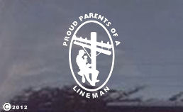 PROUD PARENTS OF A LINEMAN WINDOW DECAL