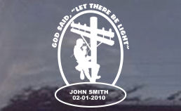 This custom memorial decal for electrical utility linemen can also have the text shown on your decal for a slight upcharge.