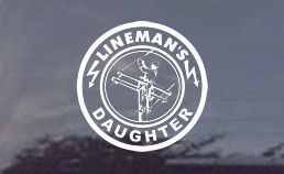 Linemans Daughter Die-Cut Decal for your truck or car windows!